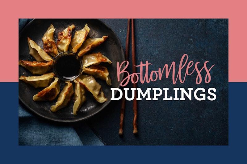 1910 MOR Bottomless Dumplings 2000x1333
