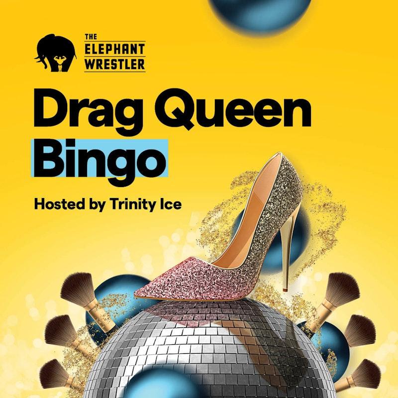 2101 ME Drag Queen Bingo 1333x1333 TEW